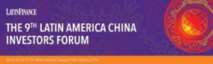 Join the 9th Latin America -China Investors Forum
